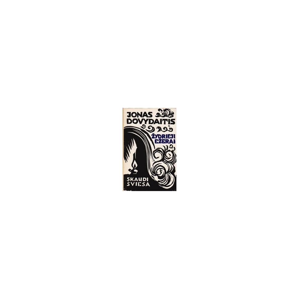 Žydrieji ežerai/ Dovydaitis Jonas