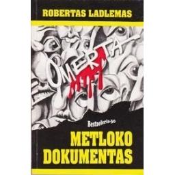 Metloko dokumentas/ Ladlenas Robertas