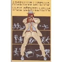 Vagis džentelmenas/ Lupenas Arsenijus