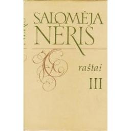 Raštai (III tomas)/ Nėris Salomėja