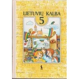 Lietuvių kalba 5 (1 dalis)/ Dominauskaitė R., Juodišiūtė R.