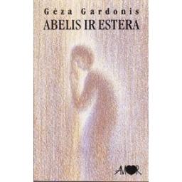 Abelis ir Estera/ Gardonis Geza