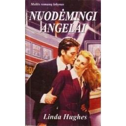 Nuodėmingi angelai/ Hughes Linda