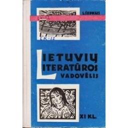 Lietuvių literatūros vadovėlis XI klasei/ Šepkus L.