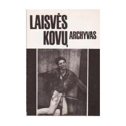 Laisvės kovų archyvas (6 tomas)/ Kuodytė Dalia