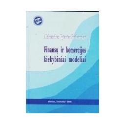 Finansų ir komercijos kiekybiniai modeliai/ Rutkauskas Aleksandras Vytautas