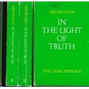 In the light of truth. The Grail message./ Abd-Ru-Shin Abd-Ru-Shin
