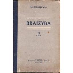 Braižyba (II dalis)/ Abrikosovas A.