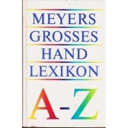 Meyers grosses hand lexikon A-Z/ Autorių kolektyvas
