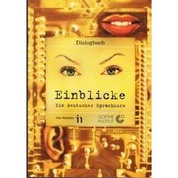 Einblicke. Ein deutscher sprachkurs/ Nėra autoriaus