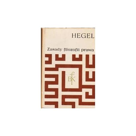 Zasady filosofii prawa/ Hegel Georg