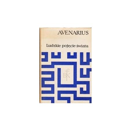 Ludzkie pojecie swiata/ Avenarius Richard