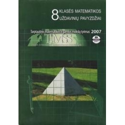 8 klasės matematikos uždavinių pavyzdžiai/ Autorių kolektyvas