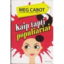 Kaip tapti populiariai/ Cabot Meg
