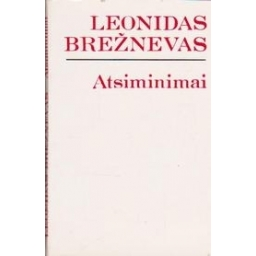 Atsiminimai/ Brežnevas Leonidas