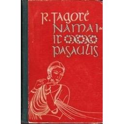 Namai ir pasaulis/ Tagorė Rabindranatas