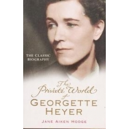 The private world of Georgette Heyer/ Hodge Jane Aiken