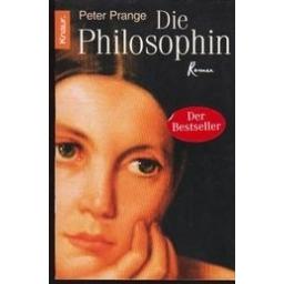 Die philosophin/ Prange Peter