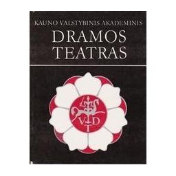 Kauno valstybinis akademinis dramos teatras, 1920-1990/ Savičiūnaitė V.