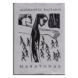 Maratonas/ Baltakis Algimantas