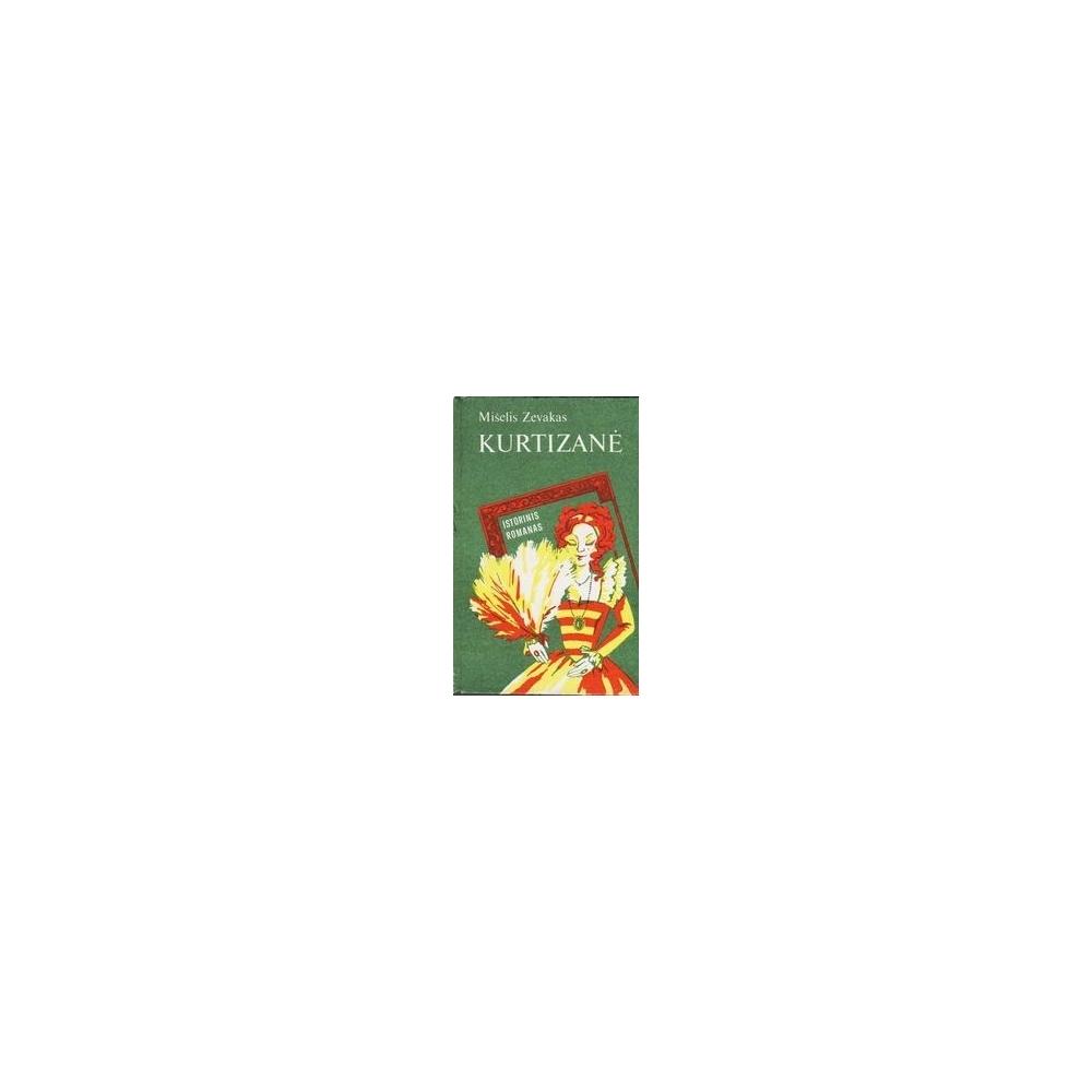 Kurtizanė/ Zevakas Mišelis