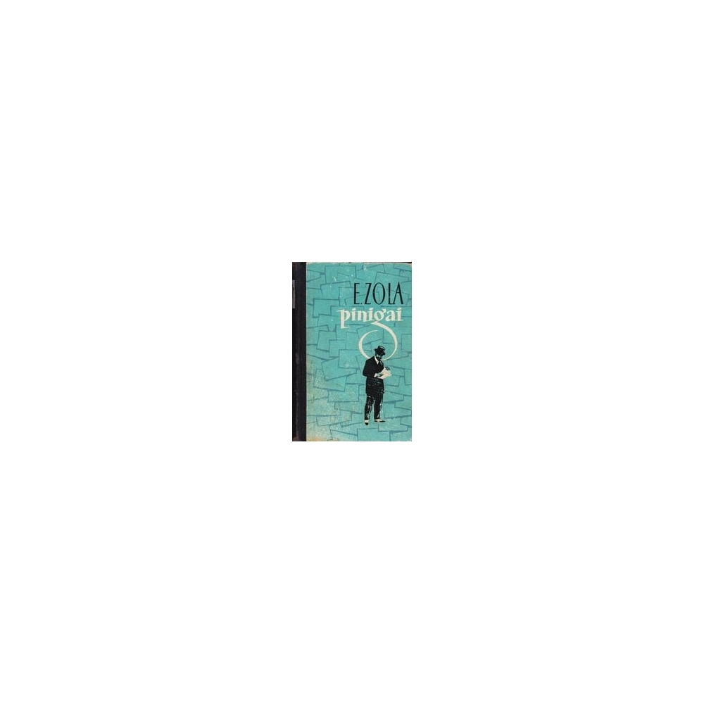 Pinigai/ Zola Emilis
