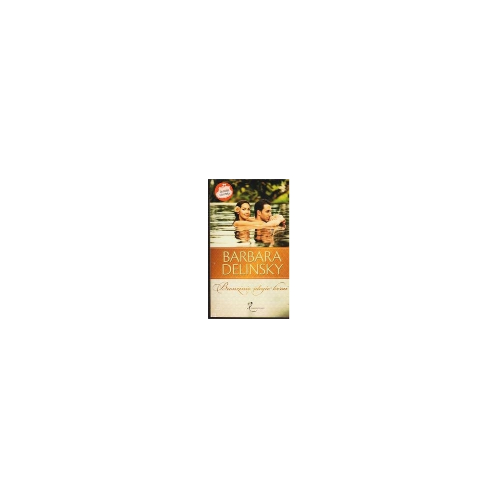Bronzinio įdegio kerai/ Delinsky Barbara