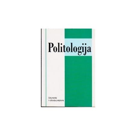 Politologija. Dokumentai ir užduotys pratyboms/ Deveikis Laimutis