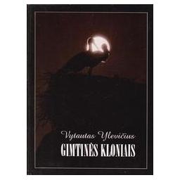 Gimtinės kloniais/ Ylevičius Vytautas