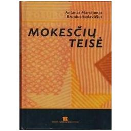 Mokesčių teisė/ Marcijonas A., Sudavičius B.