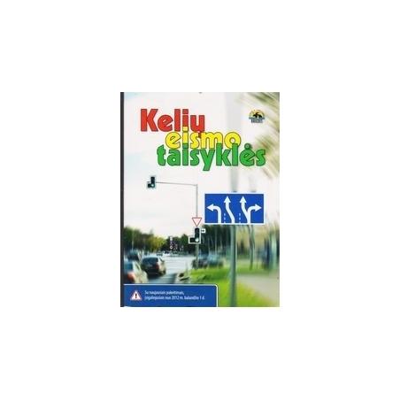 Kelių eismo taisyklės/ Autorių kolektyvas