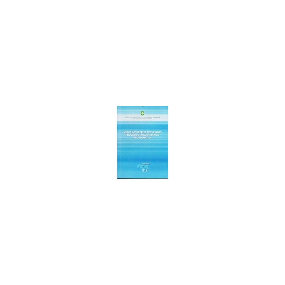 Mūšio inžinerinio aprūpinimo procesų standartizavimo problematika/ Autorių kolektyvas