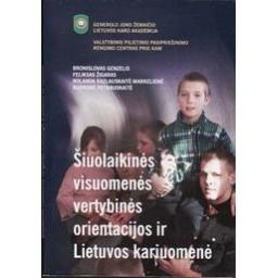 Šiuolaikinės visuomenės vertybinės orientacijos ir Lietuvos kariuomenė/ Genzelis B. ir kiti