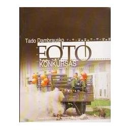 Lietuvos kariuomenė fotografijoje/ Dambrauskas Tadas