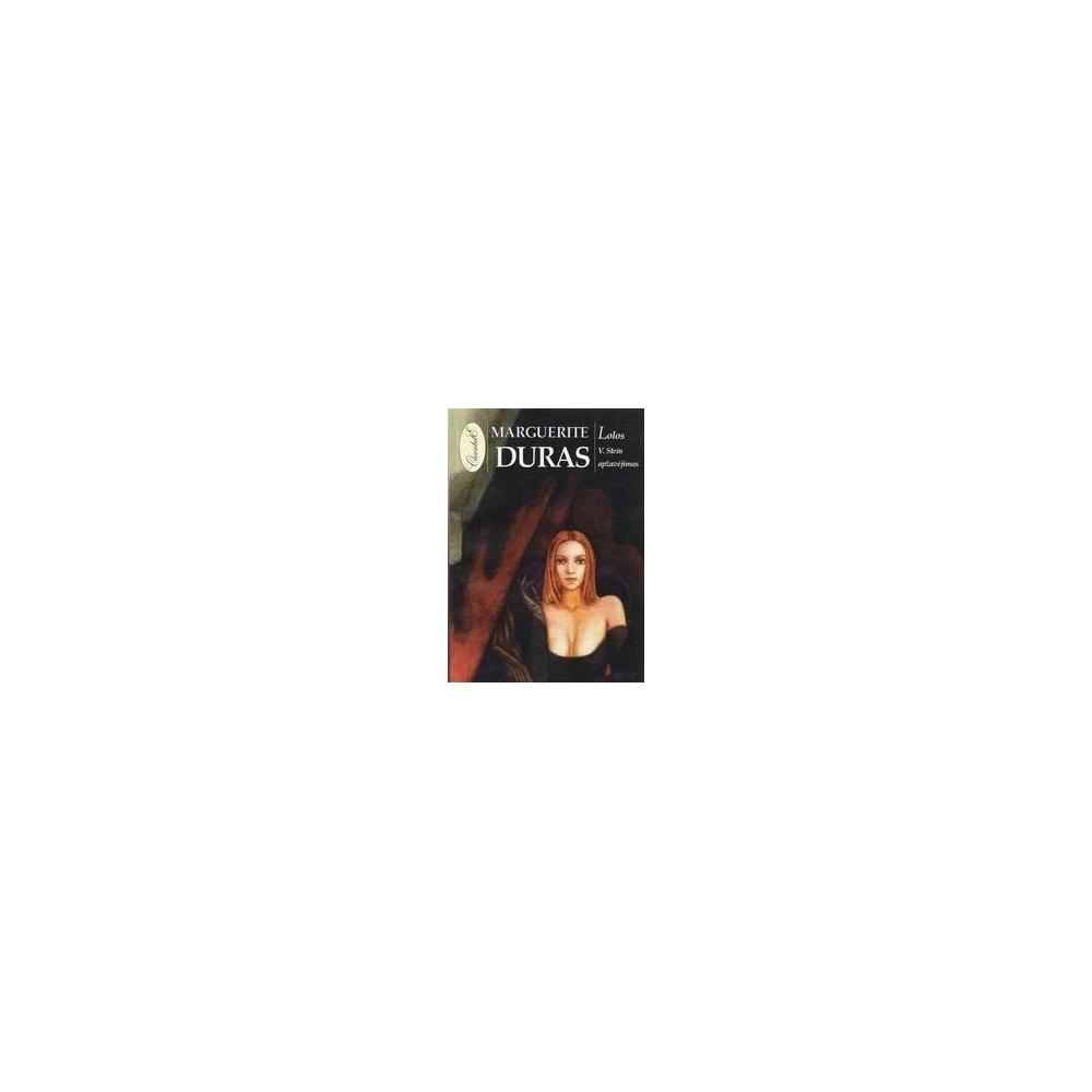 Lolos V. Stein apžavėjimas/ Duras Marguerite