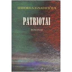 Patriotai/ Ignatavičius Izidorius