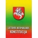 Lietuvos Respublikos Konstitucija/ Autorių kolektyvas
