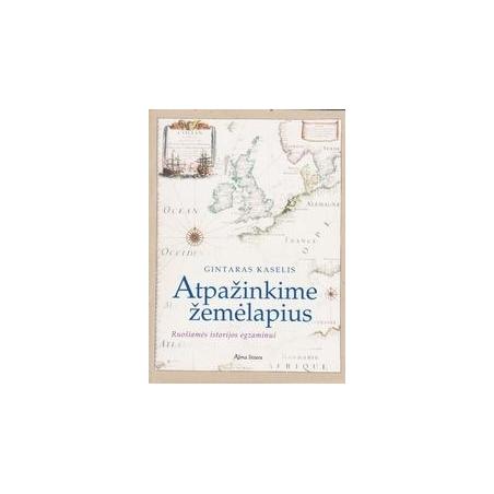 Atpažinkime žemėlapius/ Kaselis G.