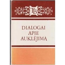 Dialogai apie auklėjimą/ Sverdlova O.