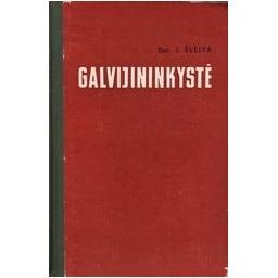 Galvijininkystė/ Šleiva J.