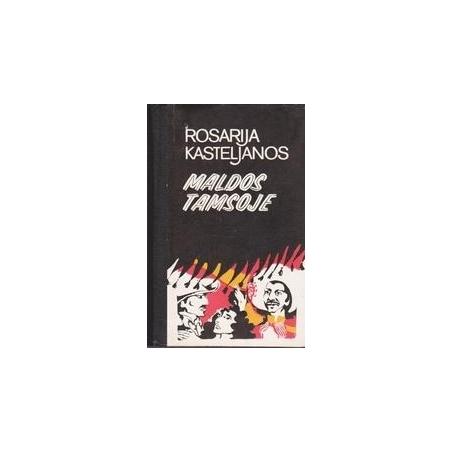 Maldos tamsoje/ Kasteljanos Rosarija