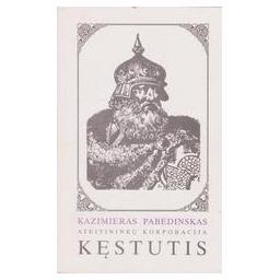 Ateitininkų korporacija Kęstutis/ Pabedinskas Kazimieras