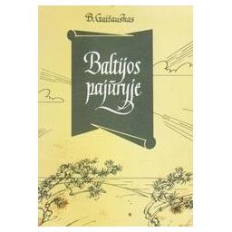 Baltijos pajūryje/ Gaižauskas Benediktas
