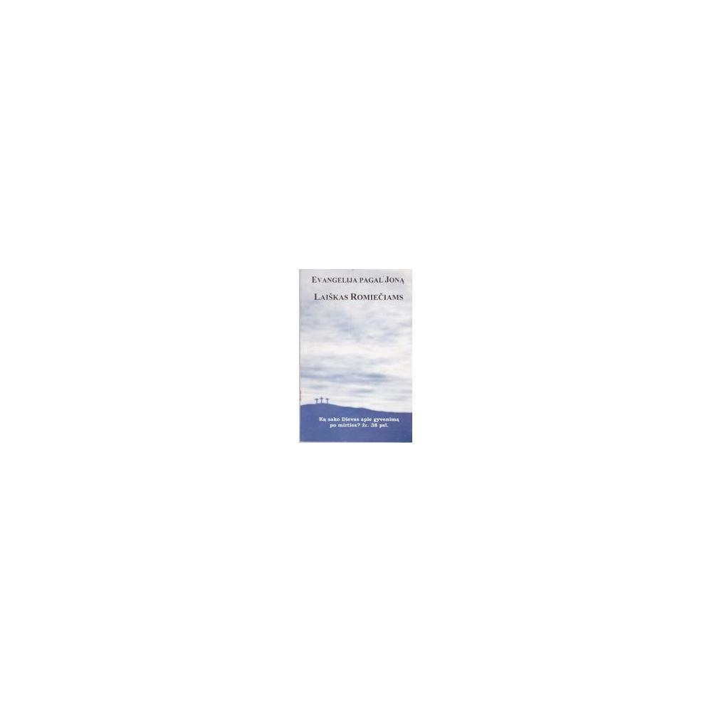 Evangelija pagal Joną. Laiškas romiečiams/ Autorių kolektyvas