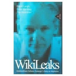 WikiLeaks. Atskleidžiant Juliano Assang'o karą su slaptumu/ Leigh David