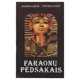 Faraonų pėdsakais/ Neimantas Romualdas