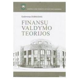Finansų valdymo teorijos/ Dubauskas Gediminas