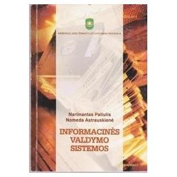 Informacinės valdymo sistemos/ Paliulis Narimantas, Astrauskienė Nomeda