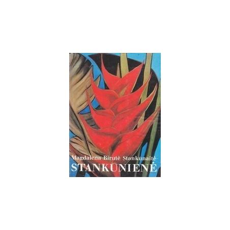 Tapyba, grafika, mozaika, piešiniai/ Stankūnaitė-Stankūnienė M.B.