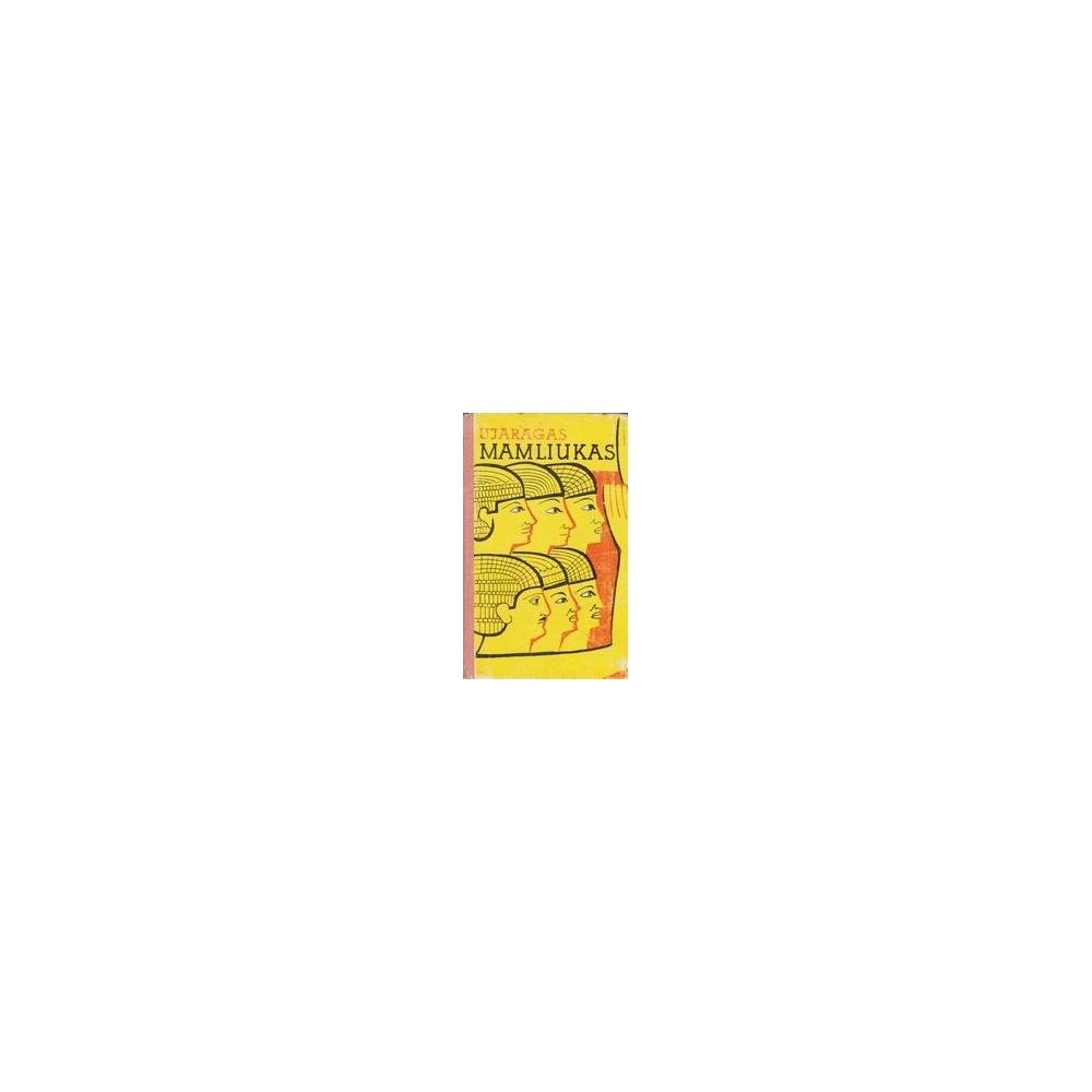 Mamliukas/ Ujaragas K.